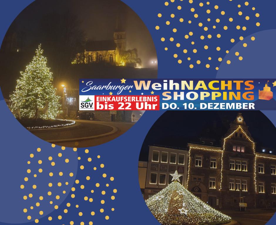 WeihNACHTs-Shopping Saarburg 2020: Donnerstag, 10.12.2020 bis 22.00 Uhr